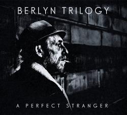 Berlyn Trilogy - A Perfect Stranger (2014)