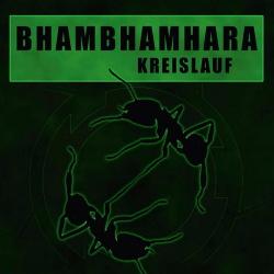 BhamBhamHara - Kreislauf (EP) (2014)