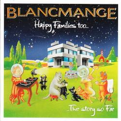 Blancmange - Happy Families Too (Re-Recorded) (2014)