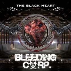 Bleeding Corp. - The Black Heart (Single) (2014)