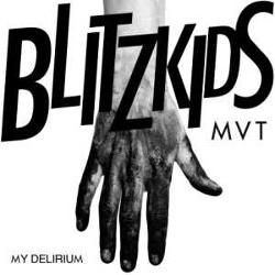 Blitzkids Mvt. - My Delirium (EP) (2014)