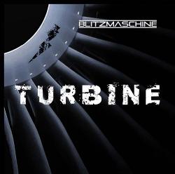 Blitzmaschine - Turbine (2014)