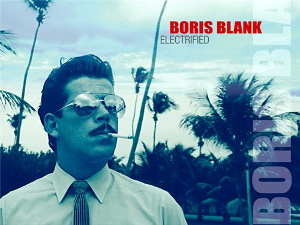 Boris Blank - Electrified (3CD Box) (2014)