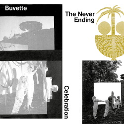 Buvette - The Never Ending Celebration (2014)