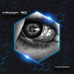 Citizen 16 - Temptation (2014)