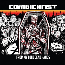 Combichrist - From My Cold Dead Hands (Single) (2013)