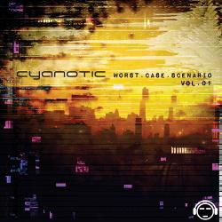 Cyanotic - Worst Case Scenario Vol.1 (2014)
