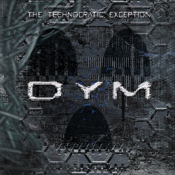DYM - The Technocratic Exception (EP) (2014)