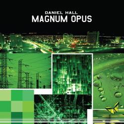 Daniel Hall - Magnum Opus (2014)