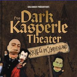 Das Dark Kasperle Theater - Krieg im Gothenland (2014)