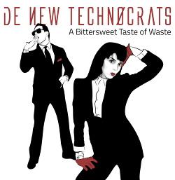 De New Technocrats - A Bittersweet Taste Of Waste (EP) (2014)