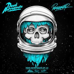 Dead Astronauts - Dead Astronauts EP 2.0 (2014)