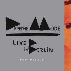 Depeche Mode - Live In Berlin Soundtrack (2014)