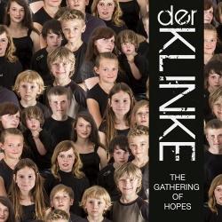Der Klinke - The Gathering of Hopes (2014)