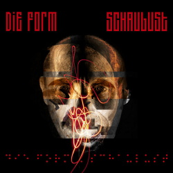 Die Form - Schaulust (Single) (2014)