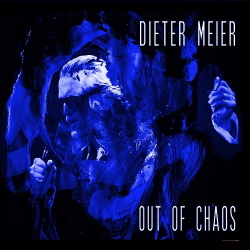 Dieter Meier - Out of Chaos (2014)