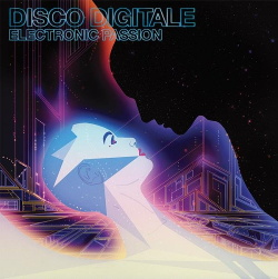 Disco Digitale - Electronic Passion (2014)