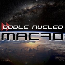 Doble Núcleo - Macro (2014)