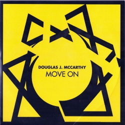 Douglas J. McCarthy - Move On (Limited Edition EP) (2013)
