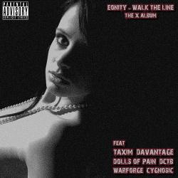 E:O:NITY - Walk The Line (2014)