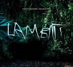 Einstürzende Neubauten - Lament (2014)