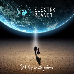 Electro Planet - Way to the Planet (2014)