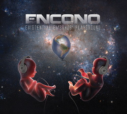 Encono - Existential Embryos' Playground (2014)