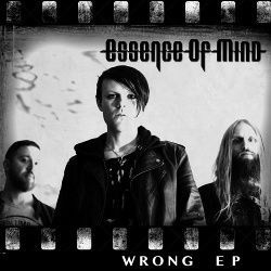Essence Of Mind - Wrong (EP) (2014)
