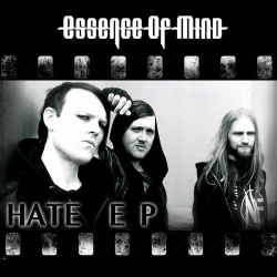 Essence of Mind - Hate EP (2014)