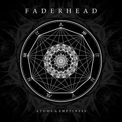 Faderhead - Atoms & Emptiness (2014)
