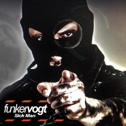 Funker Vogt - Sick Man (EP) (2014)