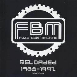 Fuze Box Machine - Reloaded 1988-1992 (2013)
