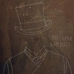 Gary Numan - I Am Dust (EP) (2014)