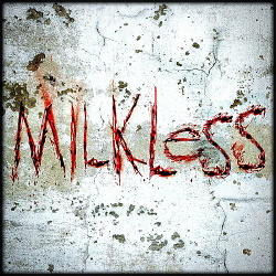 Ghost In The Addict - Milkless (2014)