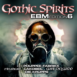 VA - Gothic Spirits EBM Edition 6 (2CD) (2014)