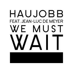 Haujobb - We Must Wait (EP) (2014)