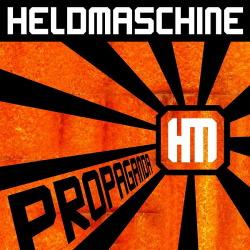Heldmaschine - Propaganda (2014)