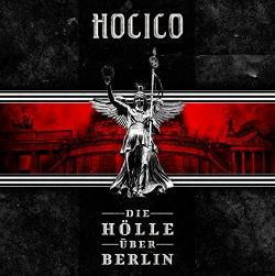 Hocico - Die Hölle über Berlin (2014)