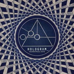 Hologram_ - Geometrical Keys (2014)