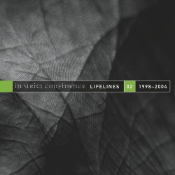 In Strict Confidence - Lifelines Vol. 2 (1998-2004) (2014)