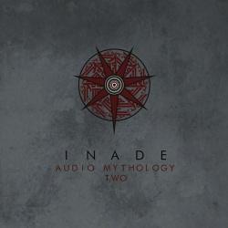 Inade - Audio Mythology Two (2014)