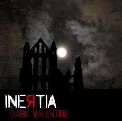 Inertia - Dark Valentine (Single) (2014)