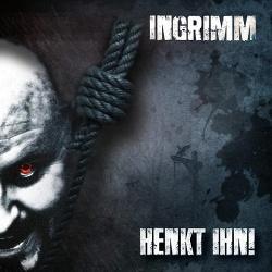 Ingrimm - Henkt Ihn! (2014)