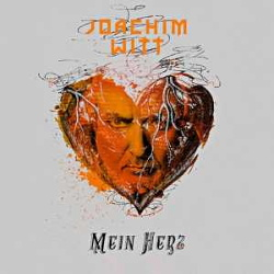 Joachim Witt - Mein Herz (Single) (2014)