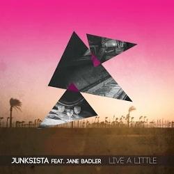 Junksista - Live A Little EP (2014)