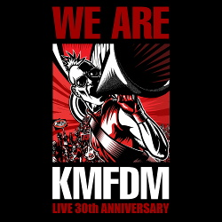 KMFDM - We Are KMFDM (2014)