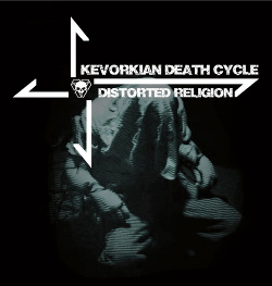 Kevorkian Death Cycle - Distorted Religion (EP) (2014)