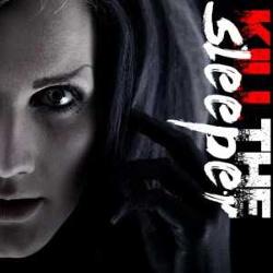 Kill The Sleeper - Kill The Sleeper (2CD) (2013)