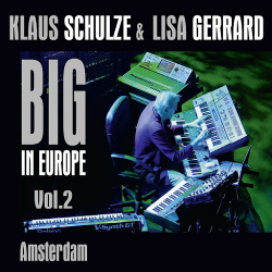 Klaus Schulze & Lisa Gerrard - Big in Europe Vol. 2 (Amsterdam) (2CD) (2014)