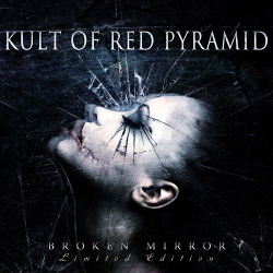 Kult Of Red Pyramid - Broken Mirror (2014)